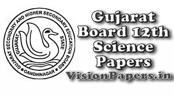 Gujarat Board GSEB 12th Science Papers Gujarati Medium