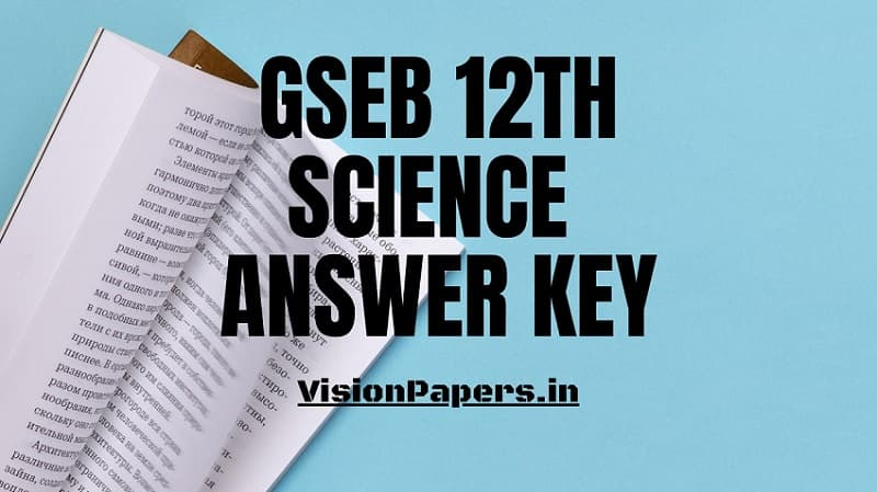 Gseb 12th Science Answer Key, GSEB 12th Science Paper Solution, 12th Part-A Answers