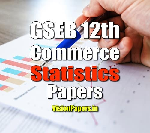 GSEB Gujarat Board 12th Commerce Statistics Question Papers PDF