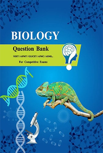 GSEB Biology Question Bank For NEET,, GUJCET in Gujarati & English Medium Gujarat Board