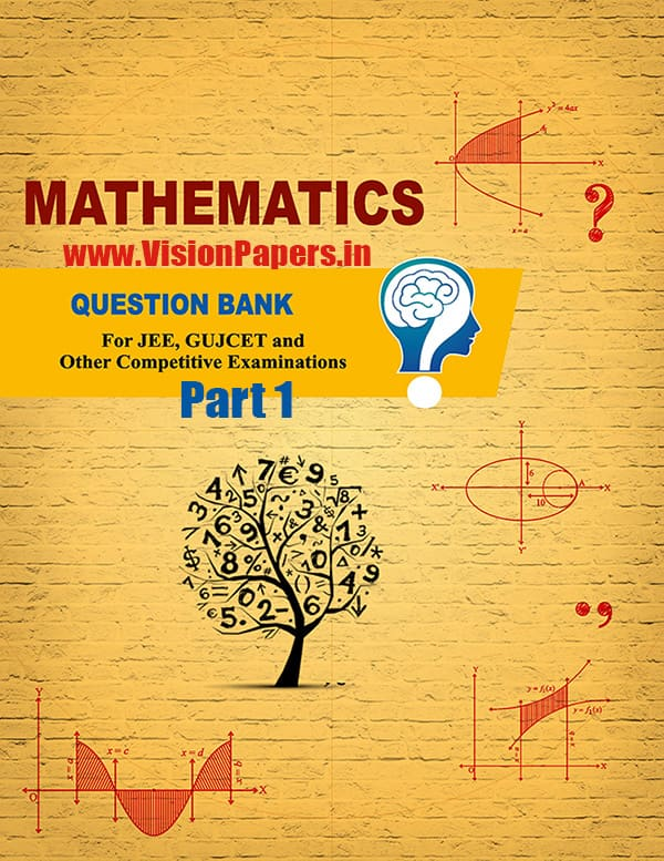 GSEB Maths Question Bank Part 1 English Medium For NEET, JEE or Gujcet PDF Download
