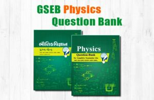 GSEB Physics Question Bank English & Gujarati Medium For NEET, GUJCET, JEE