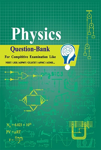 GSEB Physics Question Bank For NEET, JEE, GUJCET in Gujarati & English Medium Gujarat Board